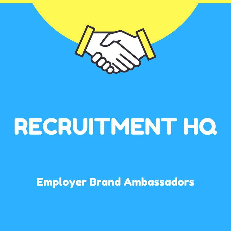High Quality Recruitment HQ Employer Brand Ambassadors Jobs